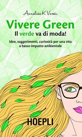 Vivere Green: Il verde va di moda!