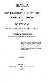 Historia dos estabelecimentos scientificos: Volumi 10-11
