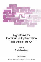 Algorithms for Continuous Optimization: The State of the Art