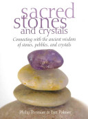 Sacred Stones and Crystals