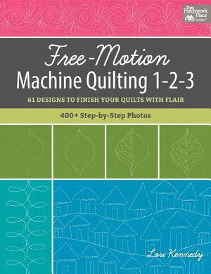 Free Motion Machine Quilting 1 2 3