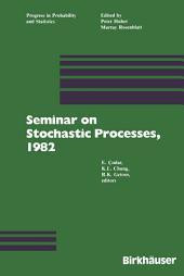 Seminar on Stochastic Processes, 1982
