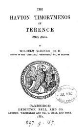 The Hauton timorumenos of Terence, with notes by W. Wagner