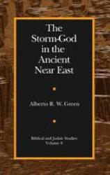 The Storm God In The Ancient Near East Book PDF