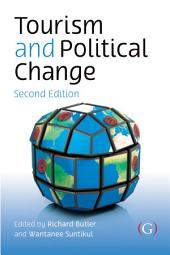 Tourism and Political Change: Edition 2