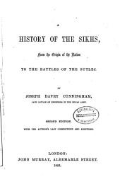 A history of the Sikhs: from the origin of the nation to the battles of the Sutlej