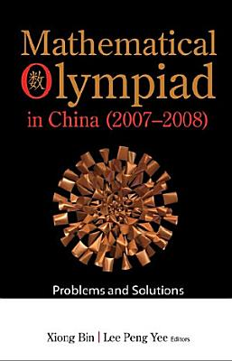 Mathematical Olympiad in China  2007 2008