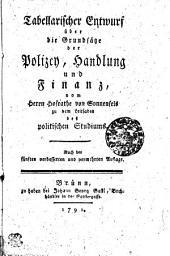 Tabelarischer Entwurf über die Grundsätze der Polizey, Handlung und Finanz: von Herrn Hofrathe von Sonnenfels zu dem Leitfaden des politischen Studiums