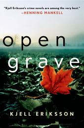 Open Grave: A Mystery