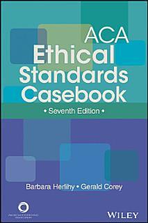 ACA Ethical Standards Casebook Book