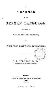 A grammar of the German language  adapted from Heyse s Theoretical and practical German grammar PDF