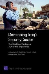 Developing Iraq's Security Sector: The Coalition Provisional Authority's Experience