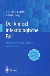 Der Klinisch infektiologische Fall PDF
