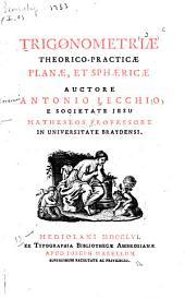 Trigonometriae theorico-practicae, planae, et sphaericae