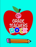 6th Grade Teachers Rock