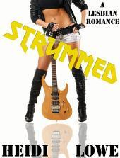 Strummed: A Lesbian Romance