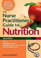 The Nurse Practitioner s Guide to Nutrition PDF