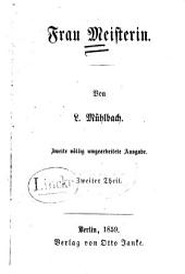 Frau Meisterin: Band 2