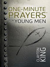 One-Minute Prayers™ for Young Men