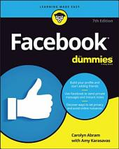 Facebook For Dummies: Edition 7