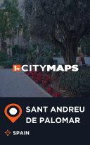 City Maps Sant Andreu de Palomar Spain