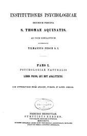 Institutiones psychologicae secundum principia S. Thomae Aquinatis: ad usum scholasticum, Volume 1