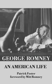 George Romney: An American Life