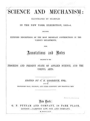 Science and Mechanism  Illustrated by Examples in the New York Exhibition  1853 1854 PDF