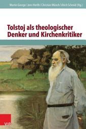 Tolstoj als theologischer Denker und Kirchenkritiker: Ausgabe 2
