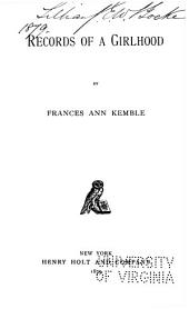 Records of a Girlhood: Volume 1