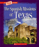 The Spanish Missions of Texas PDF