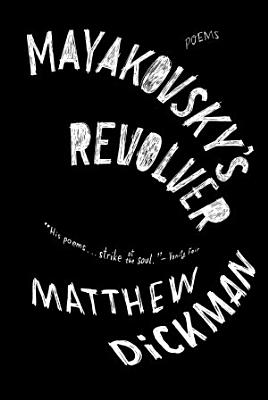 Mayakovsky s Revolver  Poems