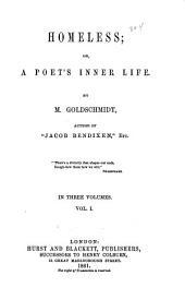 Homeless; Or A Poet's Inner Life: Volume 1