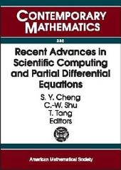 Recent Advances in Scientific Computing and Partial Differential Equations: International Conference on the Occasion of Stanley Osher's 60th Birthday, December 12-15, 2002, Hong Kong Baptist University, Hong Kong
