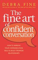 The Fine Art Of Confident Conversation PDF