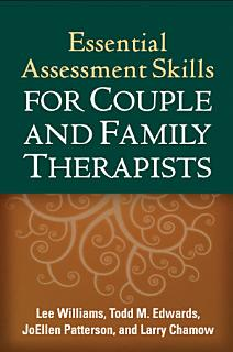 Essential Assessment Skills for Couple and Family Therapists Book