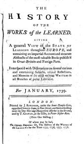 The History of the Works of the Learned: Volume 1