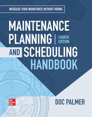 Maintenance Planning and Scheduling Handbook  4th Edition PDF