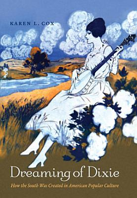 Dreaming of Dixie PDF