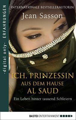Ich  Prinzessin aus dem Hause Al Saud PDF