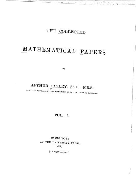 Download The Collected Mathematical Papers of Arthur Cayley Book