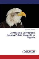Combating Corruption Among Public Servants in Nigeria PDF