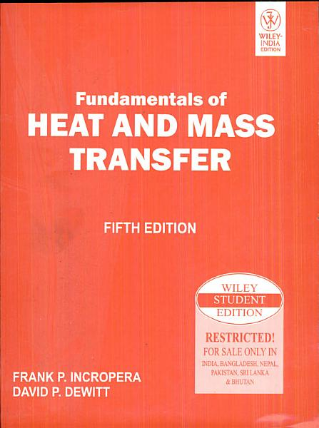 Fundamentals Of Heat And Mass Transfer, 5Th Ed