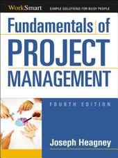 Fundamentals of Project Management: Edition 4