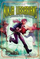 The Ninja Librarians  The Accidental Keyhand PDF