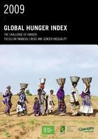 2009 Global Hunger Index The Challenge of Hunger  Focus on Financial Crisis and Gender Inequality PDF