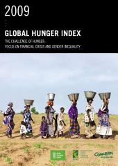 2009 Global Hunger Index The Challenge of Hunger: Focus on Financial Crisis and Gender Inequality