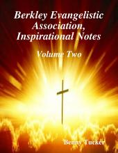 Berkley Evangelistic Association, Inspirational Notes