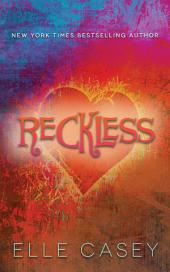 Reckless (The Sequel to Wrecked)