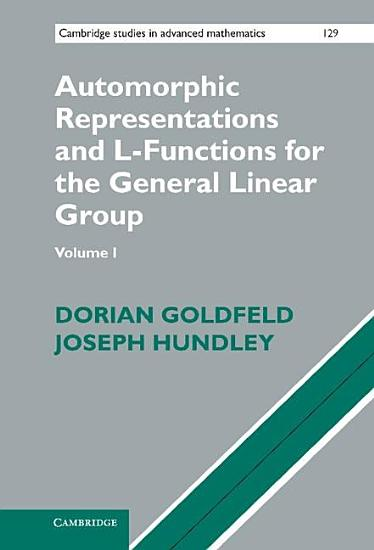 Automorphic Representations and L Functions for the General Linear Group  PDF